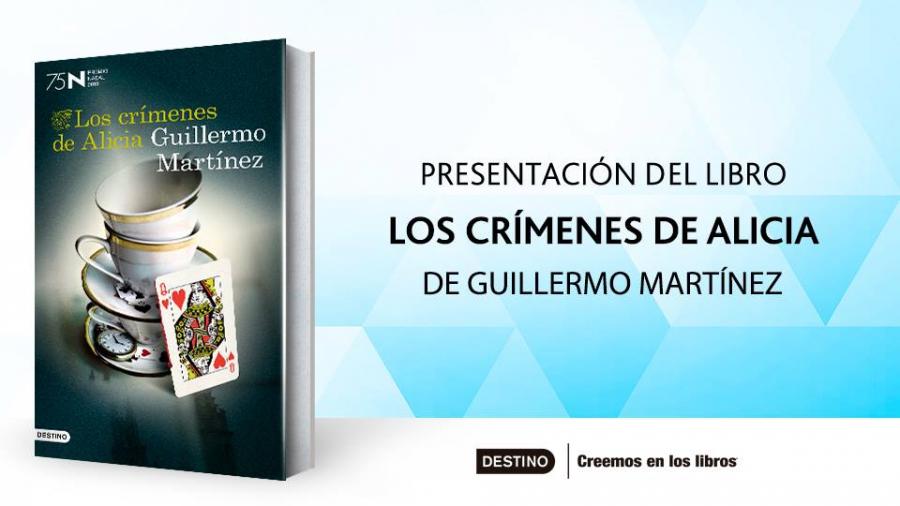 Imagen asociada a la novedad, Guillermo Martínez presenta su libro LOS CRIMENES DE ALICIA