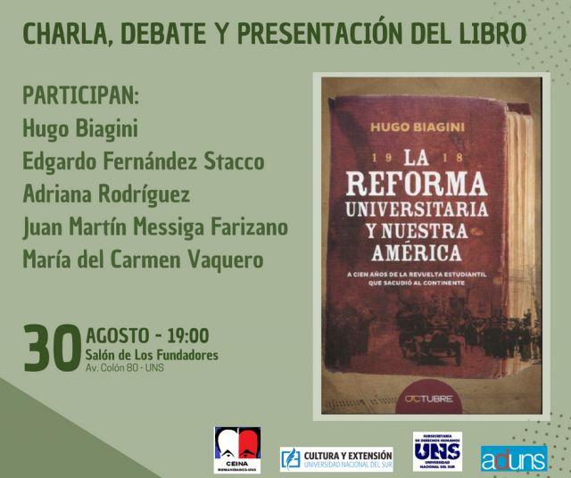 imagen de la noticia: La centenaria historia de la Reforma Universitaria, recuperada en la nueva obra de Hugo Biagini